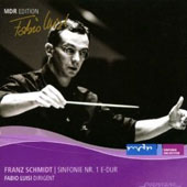 Franz Schmidt: Symphony no 1 /  Fabio Luisi, MDR SO; Leipzig RSO