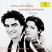 Duets - Anna Netrebko, Rolando Villaz&#243;n