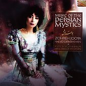 Zohreh Jooya: Music of the Persian Mystics
