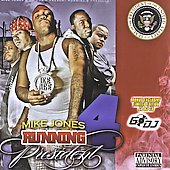 Mike Jones (Rap): Running 4 President 2K8 [PA]