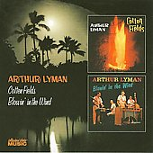 Arthur Lyman: Cotton Fields/Blowin' in the Wind
