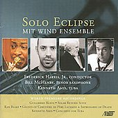 Solo Eclipse - Klein, Blake, Amis / Frederick Harris, Jr., Kenneth Amis, MIT Wind Ensemble
