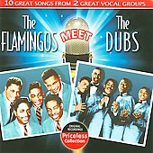 The Flamingos (Doo Wop): The Flamingos Meet the Dubs