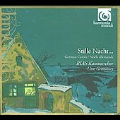 Stille Nacht... - German Carols / Uwe Gronostay, RIAS-Kammerchor, et al
