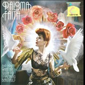 Paloma Faith: Do You Want the Truth or Something Beautiful?