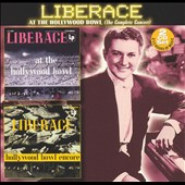 Liberace: Liberace at the Hollywood Bowl (The Complete Concert)