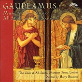 Gaudeamus: Music for the Feasts of All Saints and All Souls