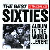 Various Artists: The Best Sixties Album in the World...Ever! [2009]