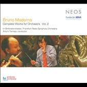 Bruno Maderna: Complete Works for Orchestra, Vol. 2