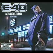 E-40 (Rap): Revenue Retrievin': Night Shift [PA] [Digipak]