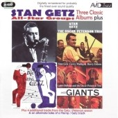 Stan Getz (Sax): Three Classic LPs