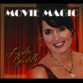 Linda Gentille: Movie Magic [Digipak]