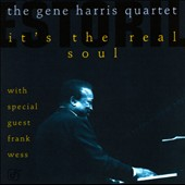 Gene Harris: It's the Real Soul