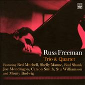Russ Freeman (Piano): Trio & Quartet *