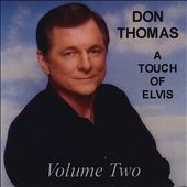 Don Thomas: A Touch of Elvis, Vol. 2