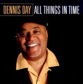 Dennis Day: All Things in Time