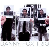 Danny Fox/Danny Fox Trio: The One Constant