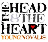 Young Novalis: The Head & the Heart [Digipak]