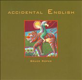 Bruce Roper: Accidental English