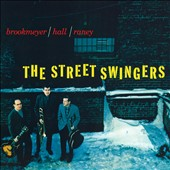 Bob Brookmeyer: The Street Swingers/The Dual Role of Bob Brookmeyer