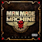 Man Made Machine: Become [PA]