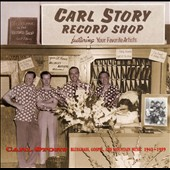 Rambling Mountaineers/Carl Story/Carl Story & the Rambling Mountaineers: Bluegrass, Gospel, And Mountain Music: 1942-1959 [Box]