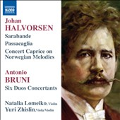 Halvorsen: Sarabande; Passacaglia; Concert Caprice; Bruni: Six Duos Concertants / Lomeiko & Zhislin, violins