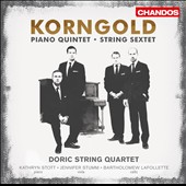 Korngold: Piano Quartet & String Sextet / Stott, Stumm, Lafollette