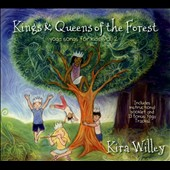 Kira Willey: Kings & Queens of the Forest: Yoga Songs for Kids, Vol. 2 [Digipak]