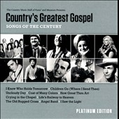 Various Artists: Country's Greatest Gospel Songs of the Century: Platinum Edition