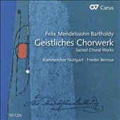 Mendelssohn: Sacred Choral Works / Stuttgart Chamber Choir