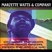 Marzette Watts: Marzette Watts and Company
