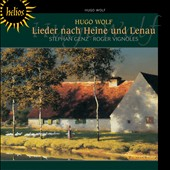 Wolf: Songs on texts by Heine and Lenau / Stephan Genz, baritone; Roger Vignoles, piano