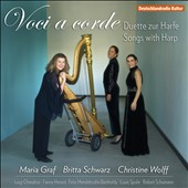 Songs with Harp - works by Cherubini, Fanny & Felix Mendelssohn, Spohr, Schumann / Maria Graf, harp; Britta Schwarz; Christine Wolff