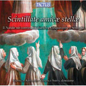 Scintillate Amicae Stellae - Christmas in the Convents of 16th & 17th Century Italy / Cappella Artemisia