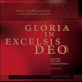 Siegfried Strohbach: Gloria in Excelsis Deo - Songs for Christmas and Advent / Hanover Boys Choir, Ulfert Smidt, Sky du Mont