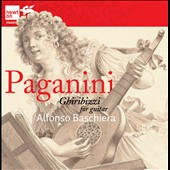 Paganini: Complete Ghiribizzi for guitar / Alfonso Baschiera, guitar