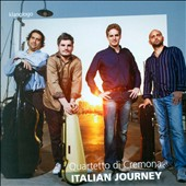 Italian Journey' - Works for String Quartet by Respighi, Verdi, Puccini & Bocchernini / Quartetto di Cremona