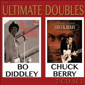 Chuck Berry/Bo Diddley: Ultimate Doubles [2 CD]