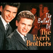 The Everly Brothers: The Ballads of the Everly Brothers [Digipak]