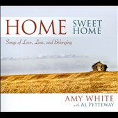 Amy White: Home Sweet Home [Digipak]