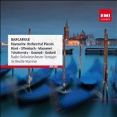 Barcarole: Favourite Orchestral Pieces by Bizet, Offenbach, Massenet, Tchaikovsky, Gonoud et al. / Marriner