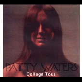 Patty Waters: College Tour [Digipak]