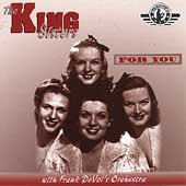 The King Sisters: The For You: Uncollected King Sisters (1947)