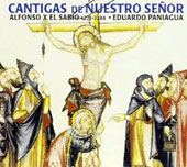 Alfonso x el Sabio (1221-1284): Cantigas of our Lord / Musica Antigua, Paniagua