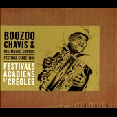 Boozoo Chavis & His Magic Sounds/Boozoo Chavis: Festival Stage 1989: Festivals Acadiens Et Créoles [Digipak]