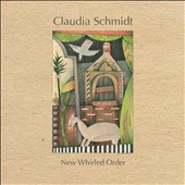 Claudia Schmidt: New Whirled Order *