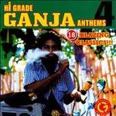Various Artists: Hi-Grade Ganja Anthems, Vol. 4 [4/14]