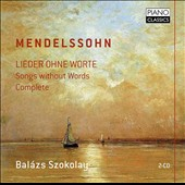 Mendelssohn: Songs without Words, complete / Balazs Szokolay, piano [2 CDs]