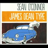 Sean O'Connor (Comedian): James Dean Type [Digipak]